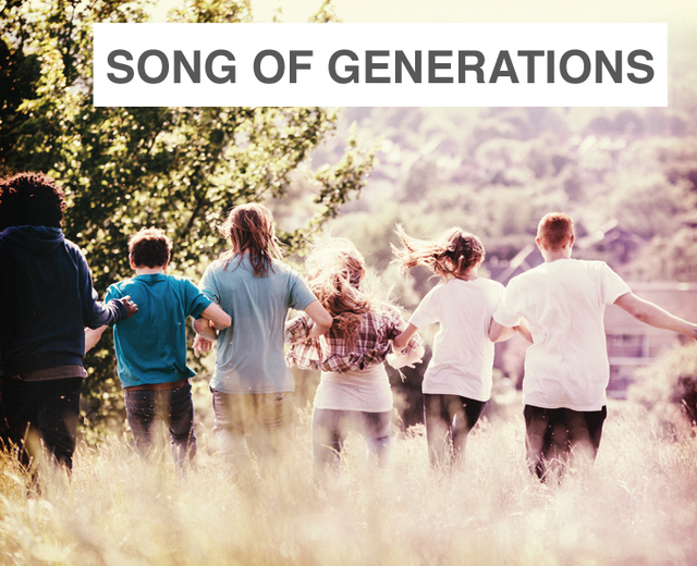 Song of Generations | Song of Generations| MusicSpoke