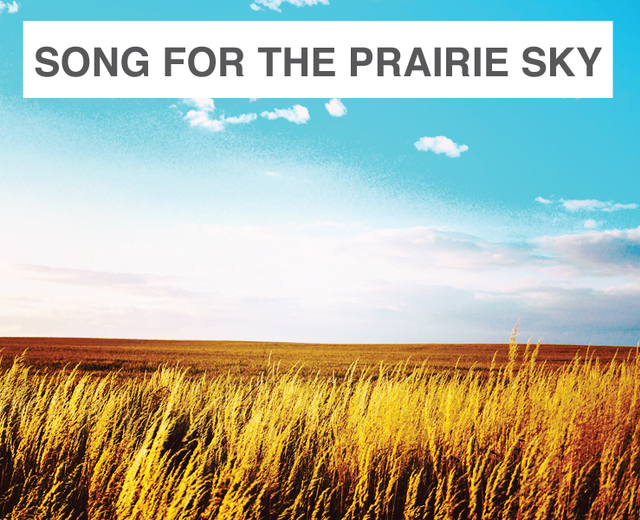Song for the Prairie Sky | Song for the Prairie Sky| MusicSpoke