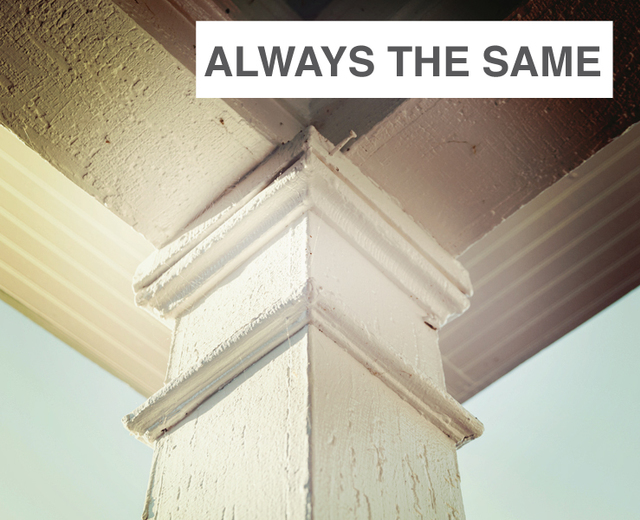 Always the Same | Always the Same| MusicSpoke