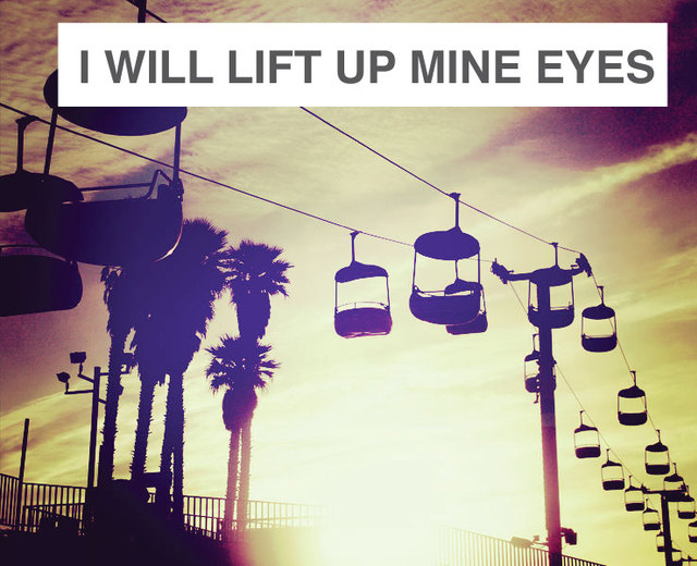 I Will Lift up Mine Eyes | I Will Lift up Mine Eyes| MusicSpoke