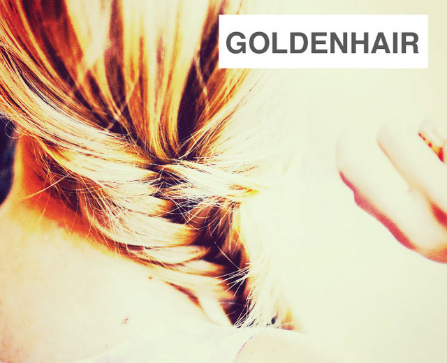 Goldenhair | Goldenhair| MusicSpoke