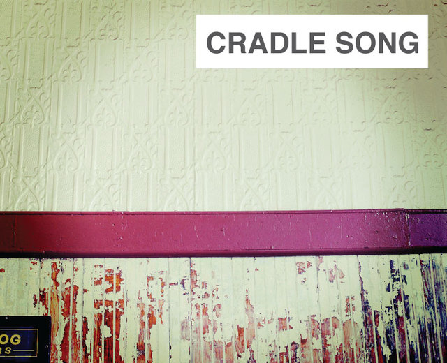 Cradle Song | Cradle Song| MusicSpoke