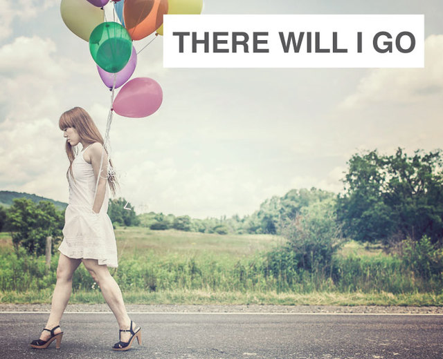There Will I Go | There Will I Go| MusicSpoke