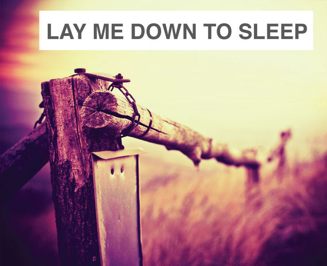 Now I Lay me Down to Sleep | Now I Lay me Down to Sleep| MusicSpoke
