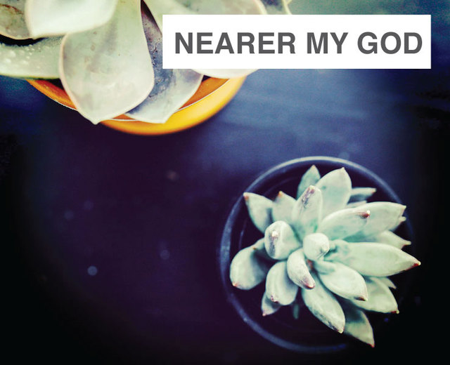 Nearer My God to Thee | Nearer My God to Thee| MusicSpoke