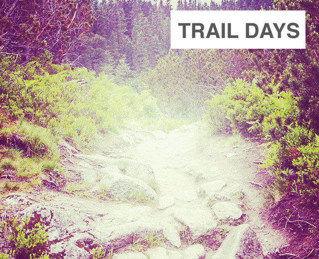 Trail Days | Trail Days| MusicSpoke
