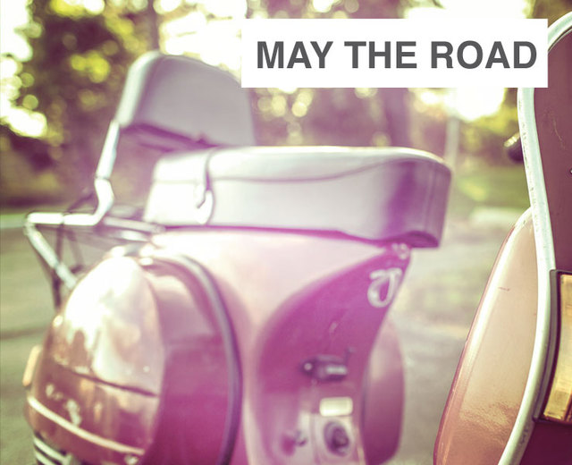 May the Road Rise Up To Meet You | May the Road Rise Up To Meet You| MusicSpoke