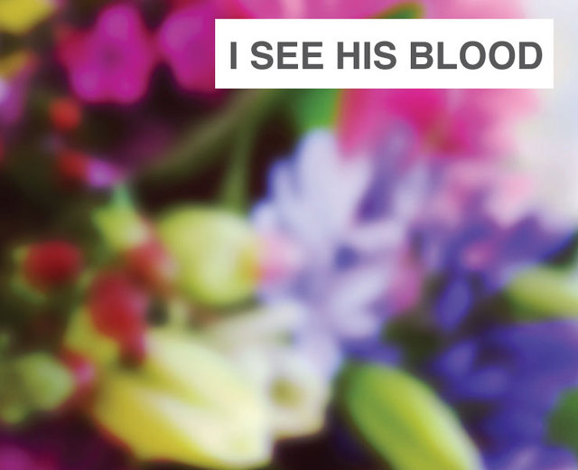 I See His Blood Upon the Rose | I See His Blood Upon the Rose| MusicSpoke