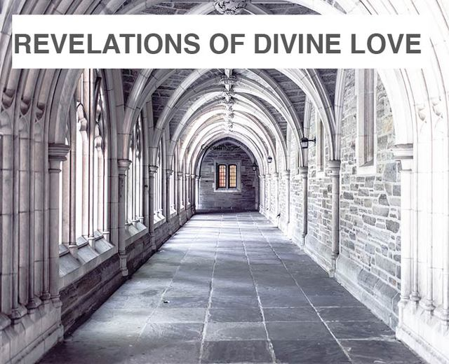Revelations of Divine Love | Revelations of Divine Love| MusicSpoke