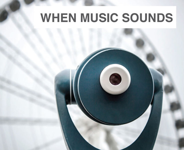 When Music Sounds | When Music Sounds| MusicSpoke