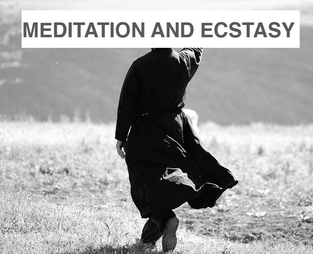 Meditation and Ecstasy | Meditation and Ecstasy| MusicSpoke