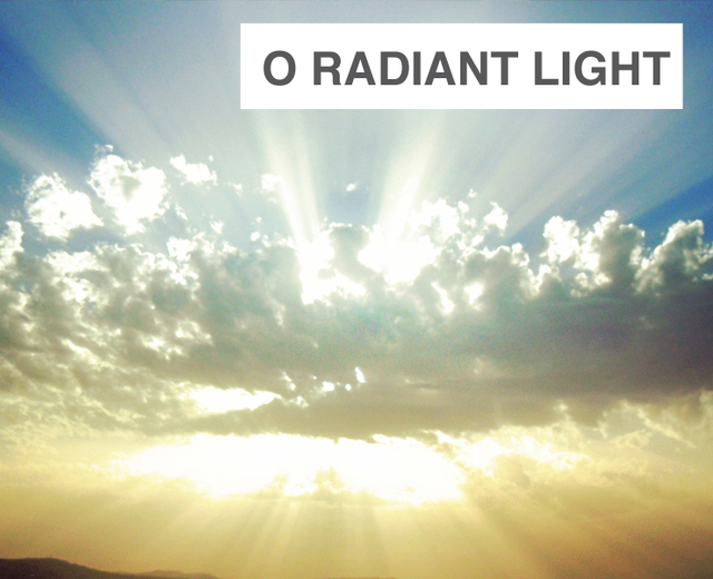 O Radiant Light | O Radiant Light| MusicSpoke