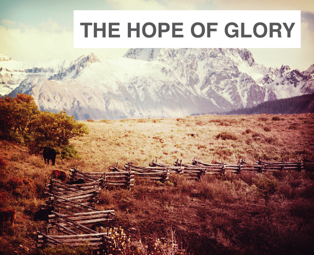 The Hope of Glory | The Hope of Glory| MusicSpoke