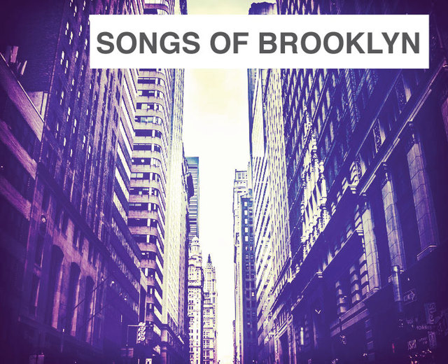 Songs of Brooklyn | Songs of Brooklyn| MusicSpoke